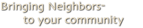 bring neighbors to your community